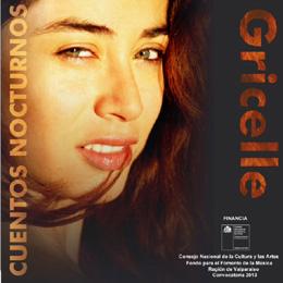 Este 19 de junio Gricelle presenta su disco Cuentos Nocturnos