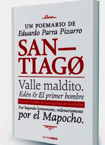 """El libro """"Santiago"""" estará próximamente en las librerías, con un valor referencial de seis mil pesos."""
