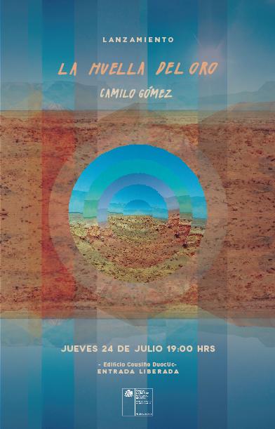 Afiche La huella del oro - Camilo Gómez