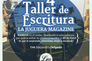 Inscríbete en el 4° Taller de Escritura La Juguera Magazine