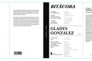 «Bitácora»: Extractos del libro de poesía de Gladys González
